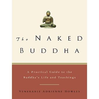 The Naked Buddha by Adrienne Howley - 9781569244326 Book
