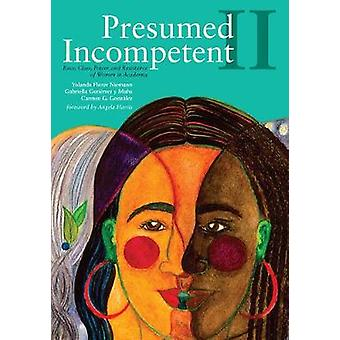 Presumed Incompetent II - Race - Class - Power - and Resistance of Wom