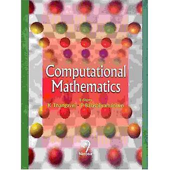 Computational Mathematics by K. Thangavel - 9788173196195 Book
