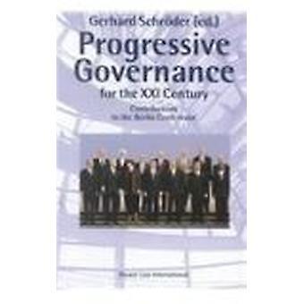 Progressive Governance for the XXI Century - Contribution to the Berli