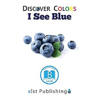 I See Blue by Xist Publishing - 9781532410116 Book