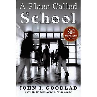 A Place Called School: Twentieth Anniversary Edition: Prospects for the Future