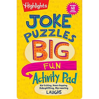Joke Puzzles Big Fun Activity Pad by Series edited by Highlights