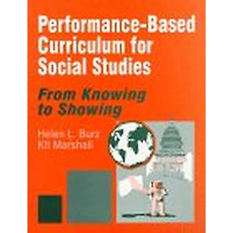 Performance-Based Curriculum for Social Studies - From Knowing to Show