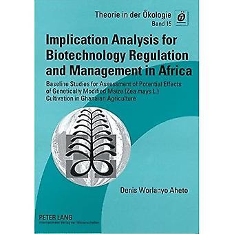 Implikationsanalyse für die Regulierung und Verwaltung der Biotechnologie in Afrika