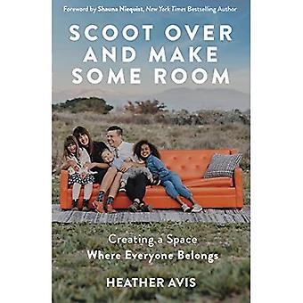 Scoot Over ja Make Some Room: Tilan luominen, johon kaikki kuuluvat