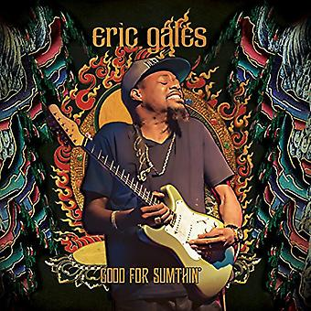 Eric Gales - Good for Sumthin [CD] USA import