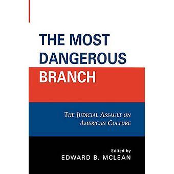 O Ramo Mais Perigoso - O Ataque Judicial à Cultura Americana b