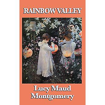 Rainbow Valley by Lucy Maud Montgomery - 9781515432289 Book