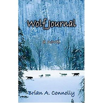 Wolf Journal by Brian a Connolly - 9781589397958 Book