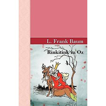 Rinkitink in Oz by L Frank Baum - 9781605123158 Book