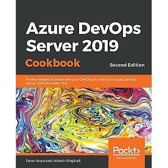 Azure DevOps Server 2019 クックブック - お客様を加速するための実証済みのレシピ