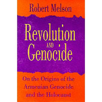 Revolution and Genocide by Robert Melson
