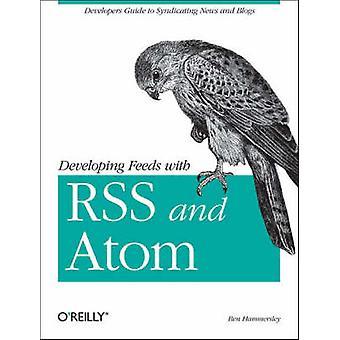 Utveckla matar med RSS och Atom av Ben Hammersley