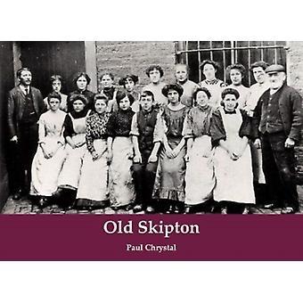 Old Skipton by Paul Chrystal