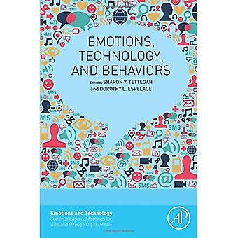 Emotions, Technology, and Behaviors (Emotions and Technology)