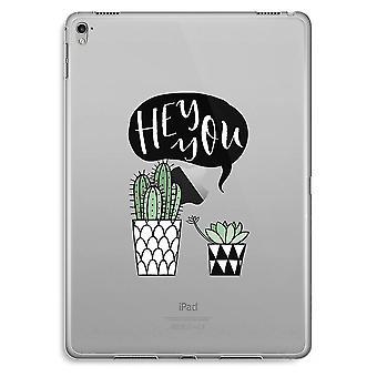 iPad Pro 9,7 pollici custodia trasparente (Soft) - Ehi voi cactus