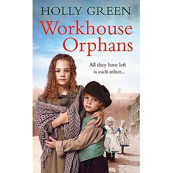 Abrigo de órfãos por Holly verde - Hilary Green - 9781785035708 livro