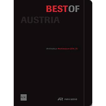 Best of Austria - Architecture 2014-15 - 2014-15 by Architekturzentrum