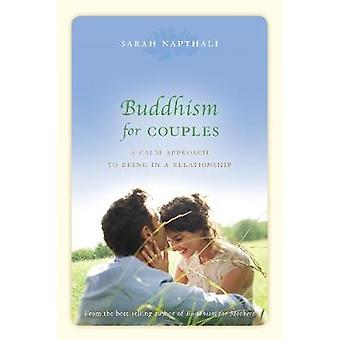 Buddhism for Couples - A Calm Approach to Being in a Relationship (Mai