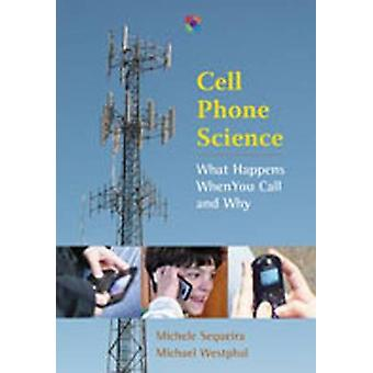 Mobiltelefon Science - hva skjer når du ringer og hvorfor av Michele Seq