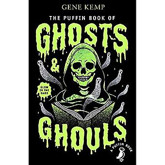 Die Puffin Book of Ghosts And Ghouls