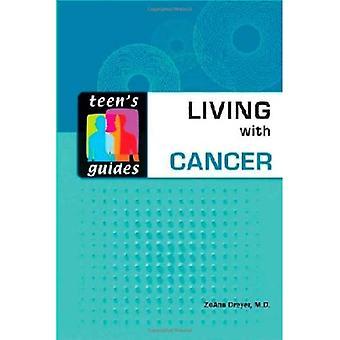 Leva med Cancer (tonåringens guider)