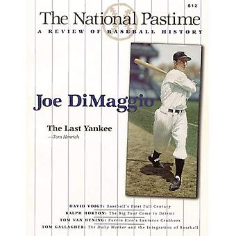 The National Pastime, Volume 19: A Review of Baseball History