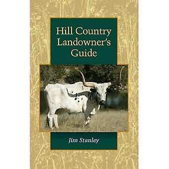 Hill Country markägarens Guide (Louise Lindsey Merrick naturliga miljö-serien)