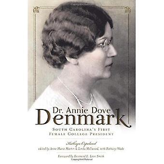 Dr Annie Dove Danemark: Président de première femelle College de Caroline du Sud