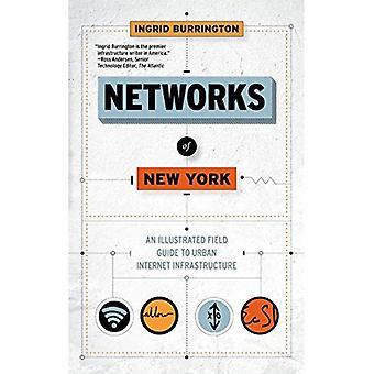Nätverk av New York: en illustrerad Fälthandbok till Urban Internetinfrastruktur