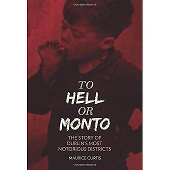 Hölle oder Monto: die Geschichte von Dublins zwei berüchtigtsten Rotlicht Viertel