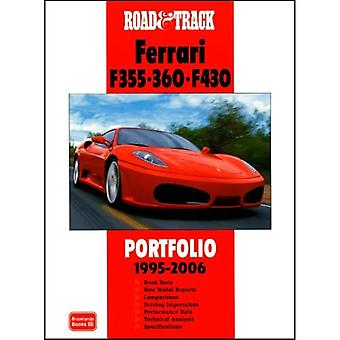 Road & Track Ferrari F355.360.F430 Portfolio 1995-2006 (Road & Track Portfolio)