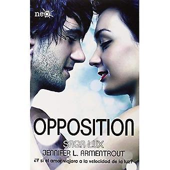 Opposition (Saga Lux)