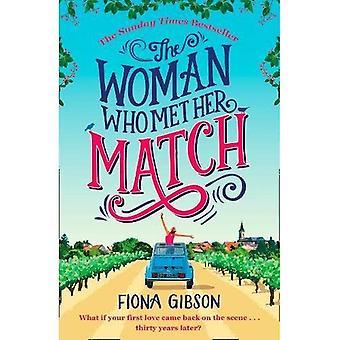 Kvinnan som mötte hennes Match: Skratta ut högt romantisk komedi du behöver läsa 2018