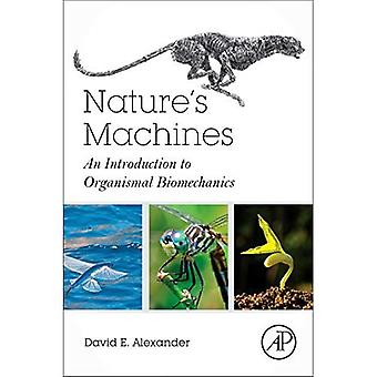 Nature's Machines: An Introduction to organisch biomechanica