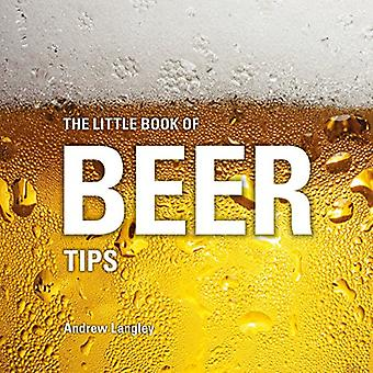 The Little Book of Beer Tips (Little Books)