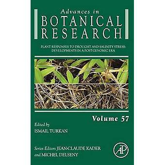 Réactions des plantes à la sécheresse et la salinité Stress développements dans une ère postgénomique Turkan & Ismail