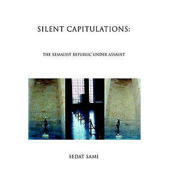 Stille Capitulations de kemalistische Republiek onder aanval door Sami & Sedat