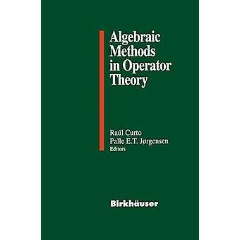 Algebrallisia menetelmiä operaattori teoriassa Curto & Raul E.