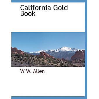California Gold Book par Allen & W w.