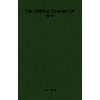 Den politiska ekonomin av kriger vid Hirst & F.W.