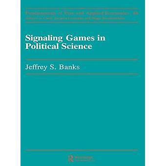 Señalización juegos en política por los bancos y Jeffrey S.