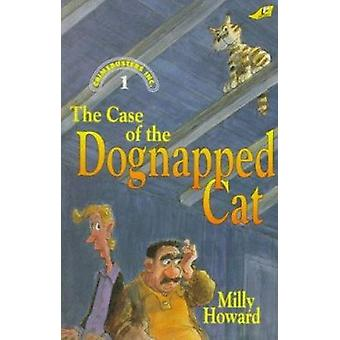 Case of the Dognapped Cat Grd 2-4 by Milly Howard - 107797 - 97808908