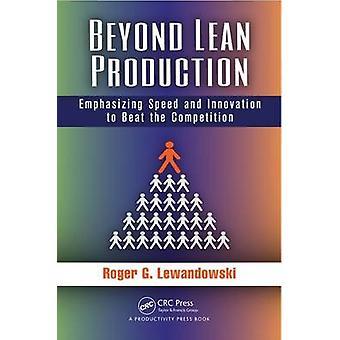 Beyond Lean Production by Roger Lewandowski - 9781482215823 Book