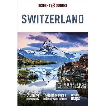 Insight Guides Switzerland (Travel Guide with Free eBook) by Insight