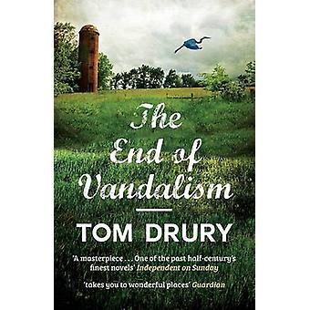 The End of Vandalism by Tom Drury - 9781910400296 Book