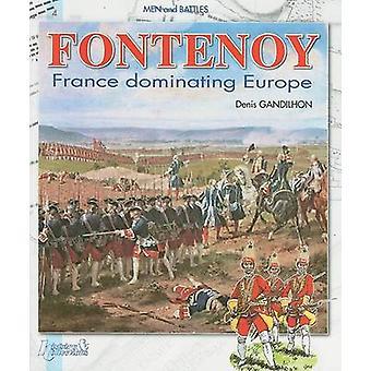 Fontenoy - Ranska säännöt Yli Euroopassa Denis Gandilhon - 9782352500575