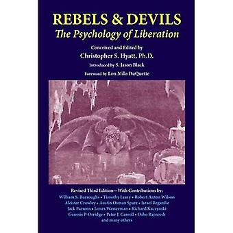 Rebels & Devils: The Psychology of Liberation