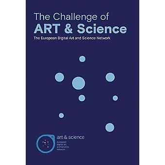 The Practice of Art & Science - The European Digital Art and Scien
